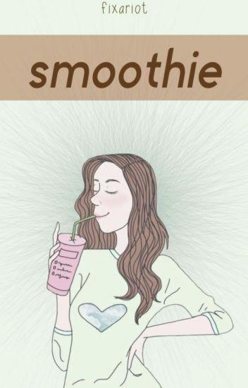 smoothie ➳ l.h