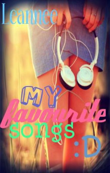 My favourite songs :D