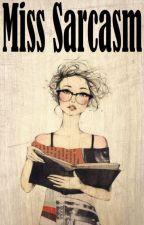 Miss Sarcasm by ArtlesslyLao