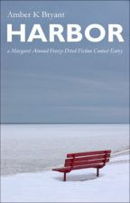 Harbor: a Freeze-Dried Fiction Contest Entry by amberkbryant