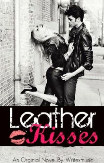 Leather Kisses