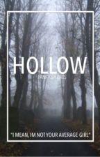 Hollow   h.e.s by fanficshorts