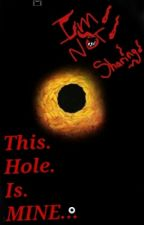 The Deepest Hole Is Mine by Faithsilver