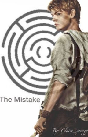 The Mistake - Newt Love story by Claire_Y