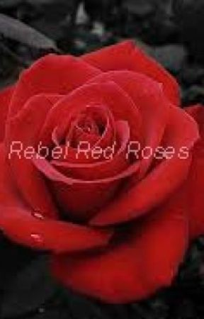 Rebel Red Roses by paintedsymphony