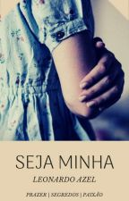 Seja Minha by leonardoazel