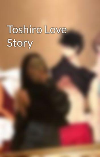 Toshiro Love Story
