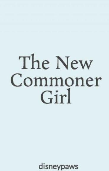 The New Commoner Girl