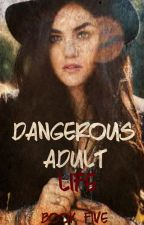 Dangerous Adult Life (Book Five, The Vampire Diaries) by heartofice97