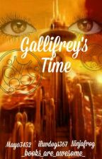 Gallifrey's Time by _books_are_awesome_