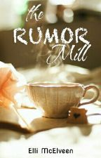 The Rumor Mill by bettyboo125bo