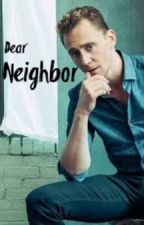 Dear Neighbor by Mich1612