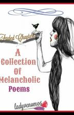 Faded Chapters ( A Collection of Melancholic Poems) by ladyvenom06