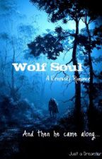 Wolf Soul by justadreamer