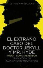 El extraño caso del Dr. Jekyll y Mr. Hyde by LarryAhre