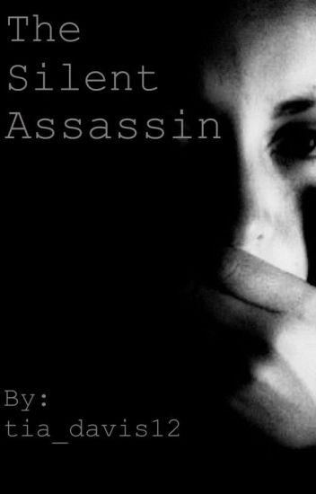 The Silent Assassin (B1)