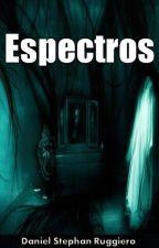 Espectros by Danielruar