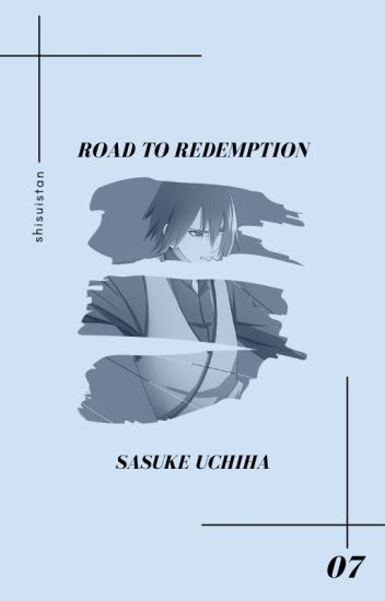 road to redemption » uchiha sasuke