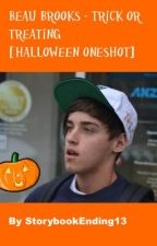 Beau Brooks - Trick Or Treating [Halloween Oneshot] by StorybookEnding13