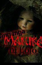 Mga Manika ni Lolo by nanajane431