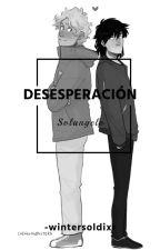 Desesperación. » Solangelo by -wintersoldixr
