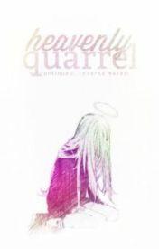 Heavenly Quarrel | reverse harem - discontinued by hiromi-