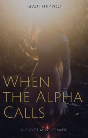 When the Alpha Calls by beautiful4you