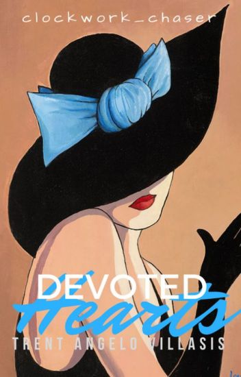Devoted Hearts (EDITING!!!)