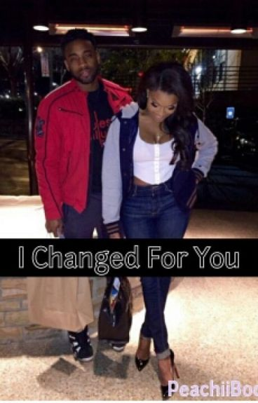 I Changed For You
