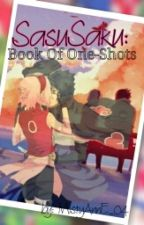 SasuSaku: Book Of One-Shots by MistyAnnE_04