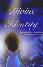 Divine Identity by ZaraHeira