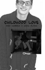 Childhood Love   Finn Harries Fanfiction by stylesmeup