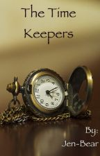 The time keepers by Jen-Bear