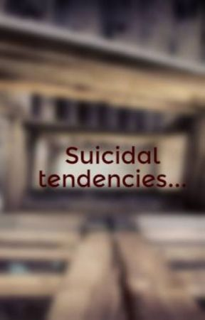 Suicidal tendencies... by XxstephxX