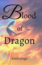 Blood of Dragon by smileytogo