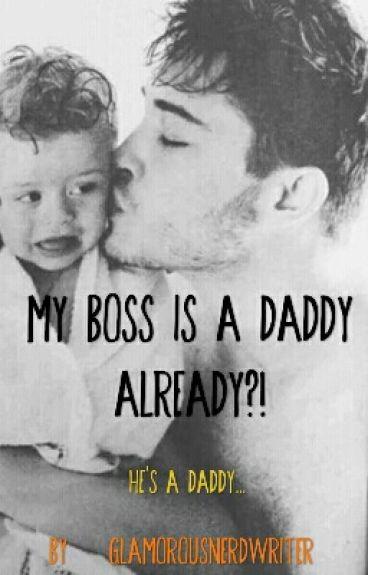 My Boss is a Daddy Already?!