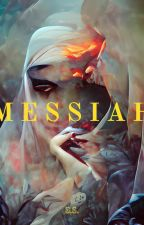 MESSIAH by -swiftly-