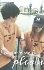 Come back please. by Fanphoebs