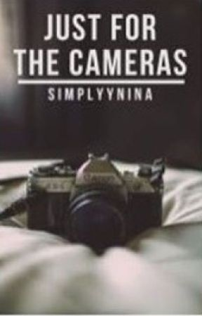 Just For The Cameras by simplyynina