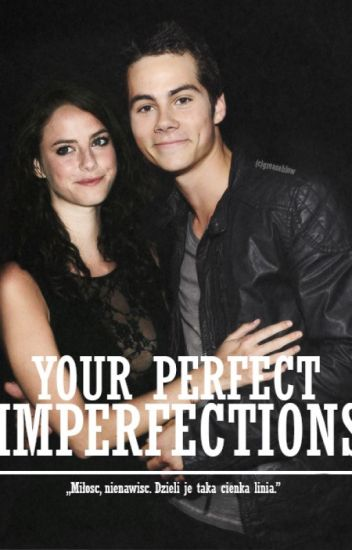 Your perfect imperfections