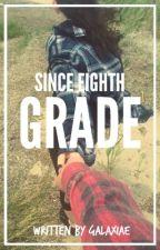 since eighth grade. → markiplier by Galaxiae