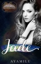JADE: Her Dream (Crystal Series#1) by AyamiLu