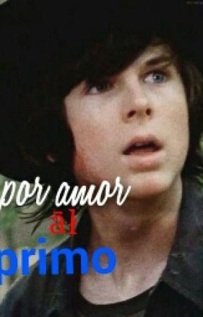 por amor al primo (chandler riggs,perver ,Hot) by litzyyazmin