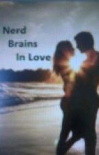 Nerd Brains In Love by booksloverx