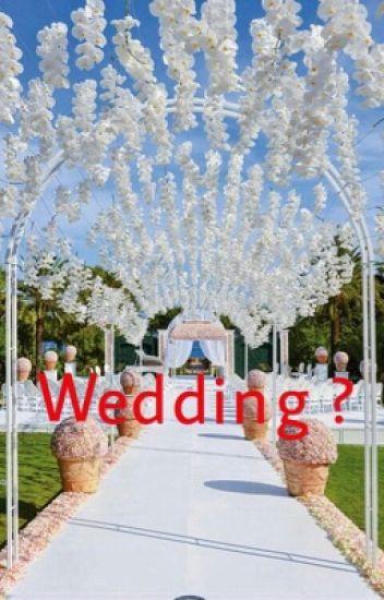 Wedding ?