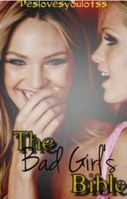 The Bad Girl's Bible by deslovesyoulotss