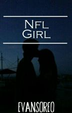 NFL Girl {Book Three} by evansoreo