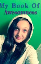 My Book Of Awesomeness by MyBandsAreAmazing