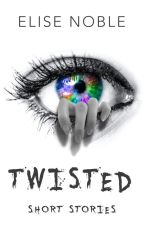 Twisted by EliseNoble