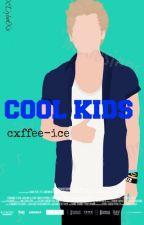 Cool kids; hemmings. by cxffee-ice